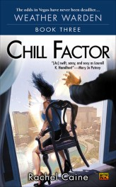 Chill Factor by Rachel Caine Review: Meeting your worst nightmare